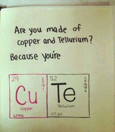 Aww Science Quotes Science Humor Chemistry Pick Up Lines Nerd Love Minions