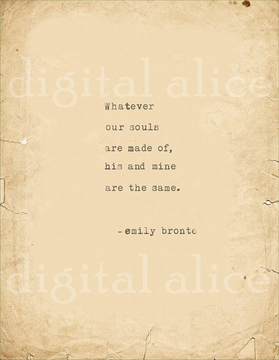Love Vintage Typewriter Print Emily Bronte Quote Wall Art Instant Download Every Atom Of Your Flesh