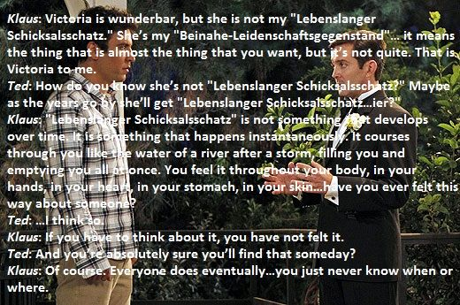 How I Met Your Mother Himym Dialogue Between Ted And Klaus Season  Episode