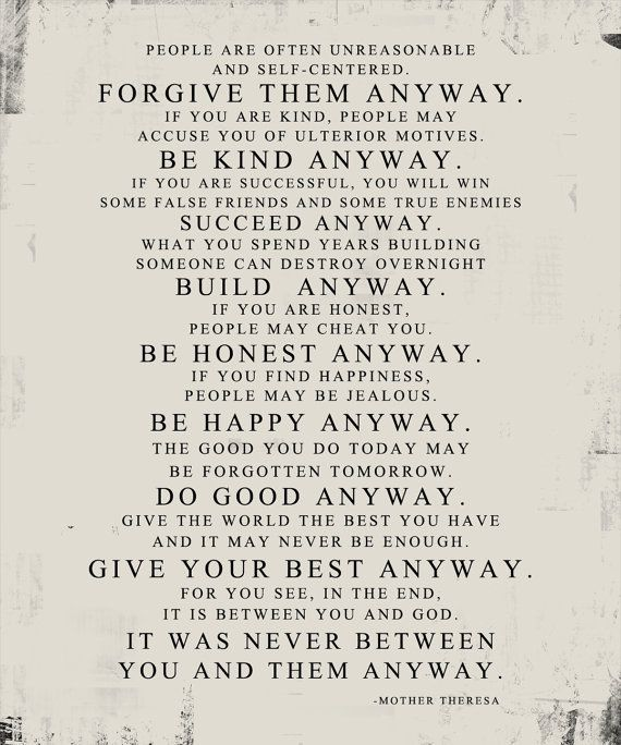Originally From Jesus Matthew   Mother Theresa Quote Forgive Them Anyway