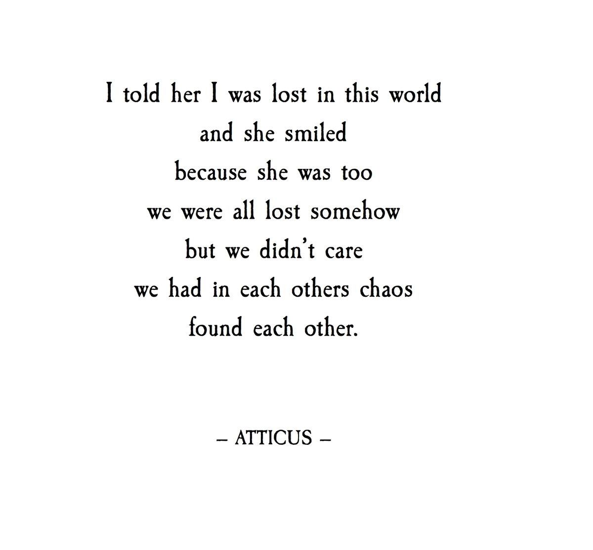 This Poem Reminds Me Of Natasha And How We Both Had Our Own Problems Yet We Found Each Other