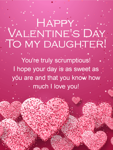 Happy Valentines Day Card For Daughter Daughters Are As Sweet