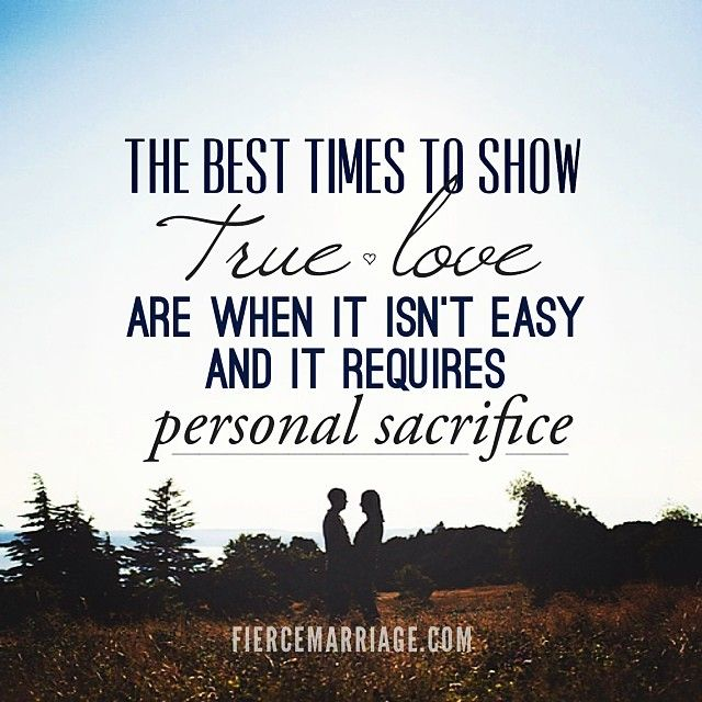 The Best Times To Show True Love Are When It Isnt Easy And It