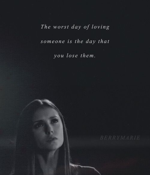 Vampire Diaries Loss Quotes Google Search