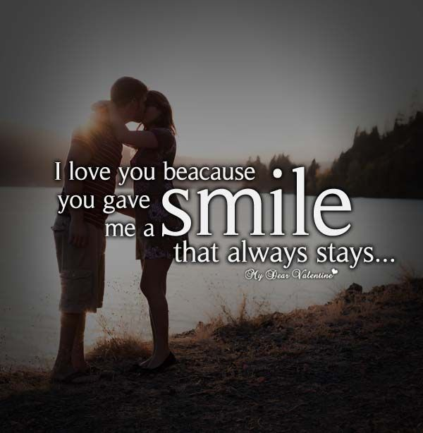 I Love You Because You Gave Me A Smile That Always Stays