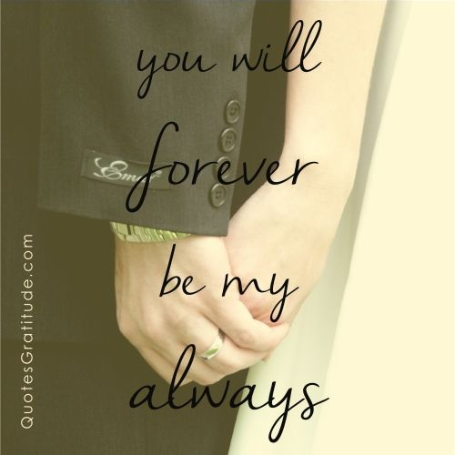 You Will Forever Be My Always Love Quote Wedding Quotesgra Ude