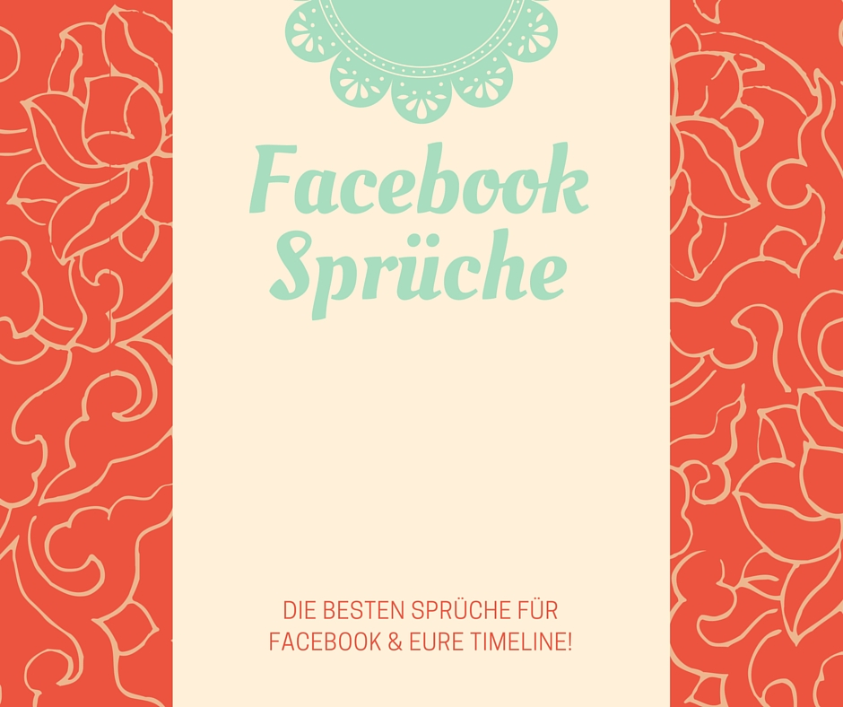 Facebook Spruche Besten Spruche Fur Facebook