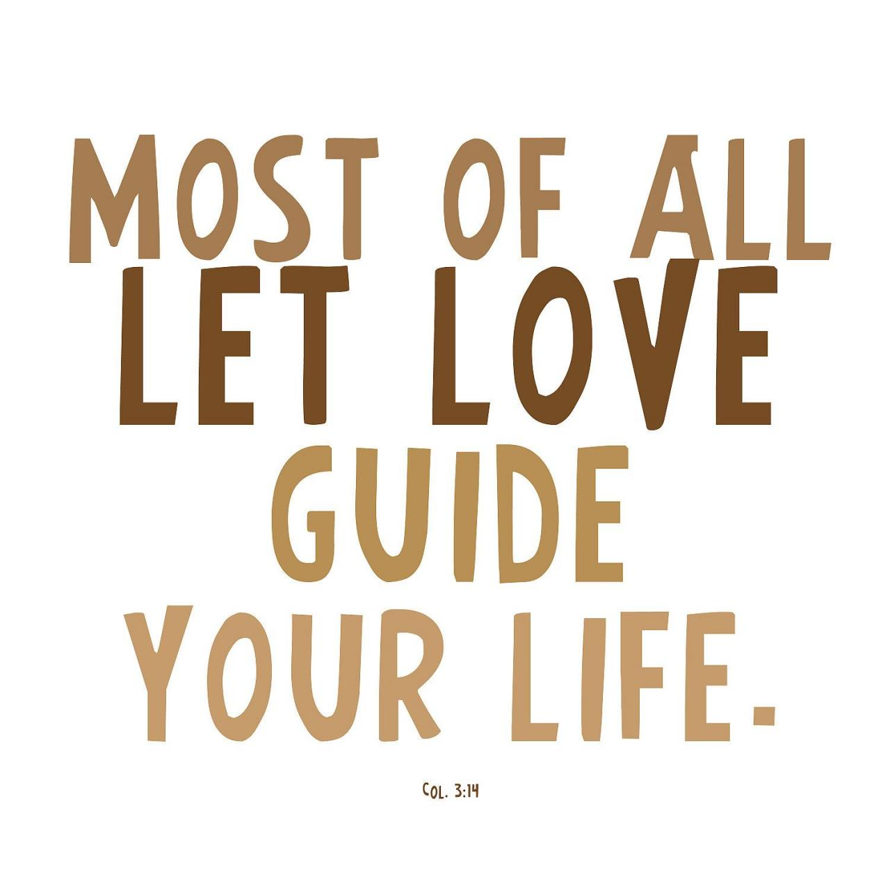 Print Love Quote Bible Verse Let Love Guide Your Life X
