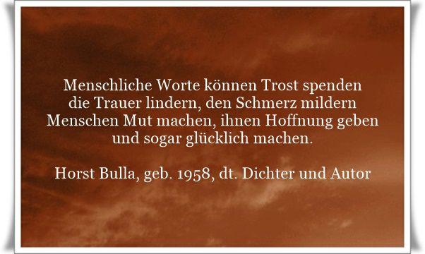 Besten Zitate Quotes Deutsch Von Horst Bulla Dt Freidenker Dichter Autor Bilder Auf