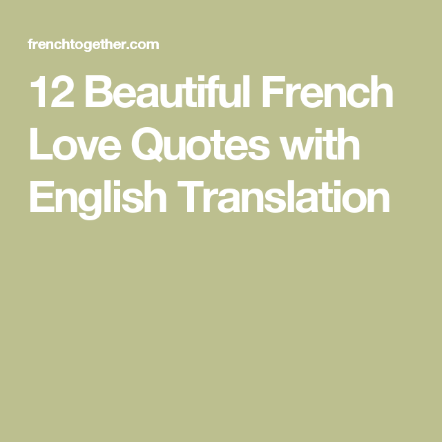 Beautiful French Love Quotes With English Translation