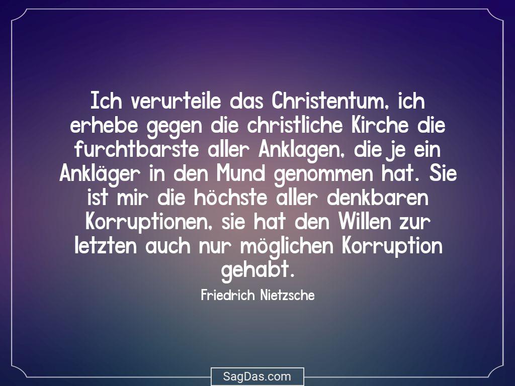 Friedrich Nietzsche Zitat Ich Verurteile Das