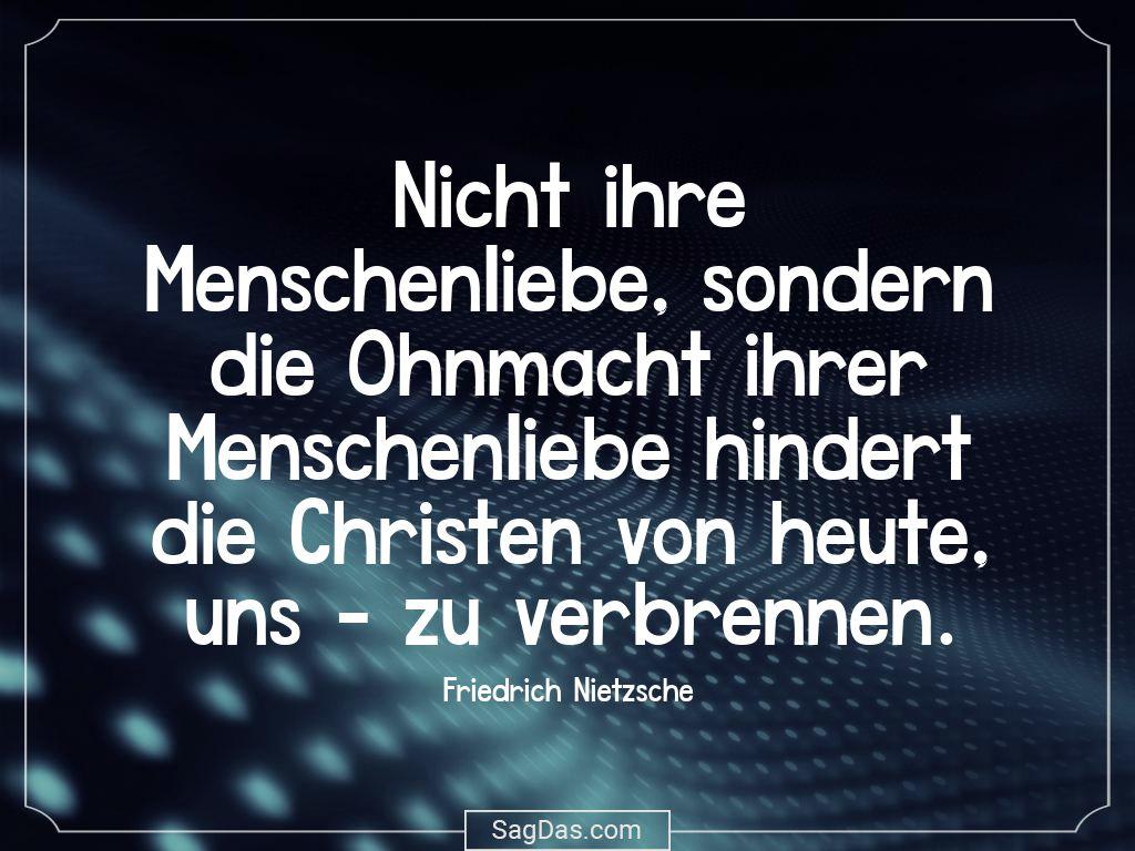 Friedrich Nietzsche Zitat Nicht Ihre Menschenliebe