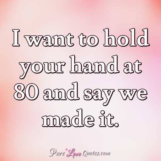 I Want To Hold Your Hand At  And Say We Made It