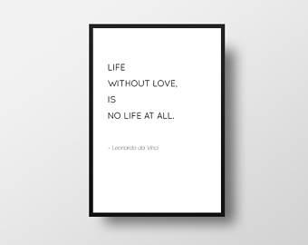 Leonardo Da Vinci Love Quote Life Quote Books Minimalist Quote Black