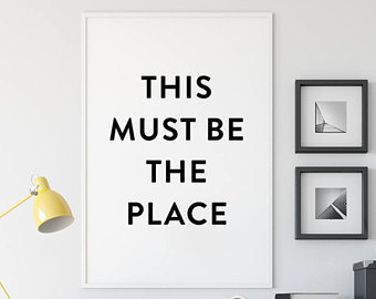 This Must Be The Place Quote Printable Poster Minimal Home Decor