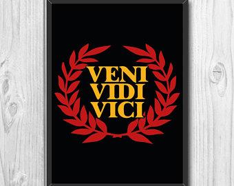 Druckbare Veni Vidi Vici Julio Caesar Motivierende Spruche Druckbare Kunst Buro Wohnkultur Lateinischen Druck Sieg Zitat
