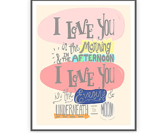 I Love You In The Morning Poster Print Baby Girl Nursery Wall Quote Hand