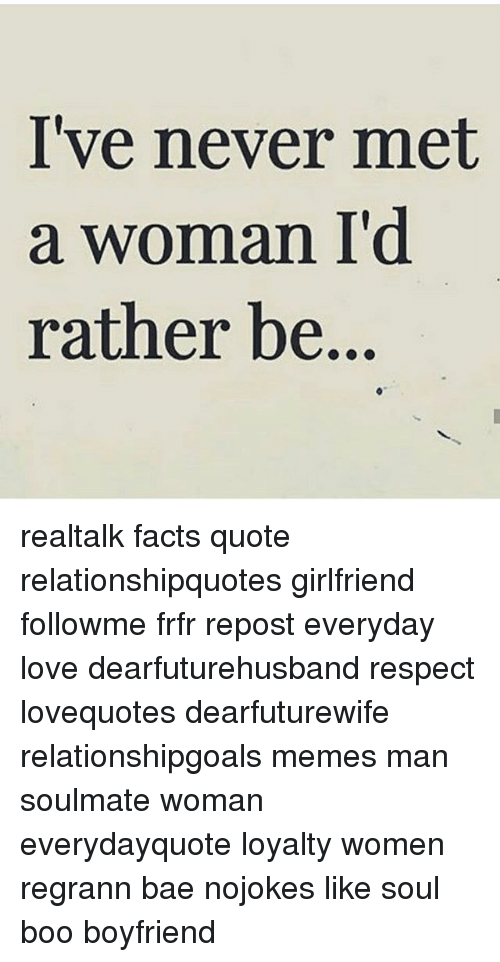 Bae Boo And Facts Ive Never Met A Woman Id Rather