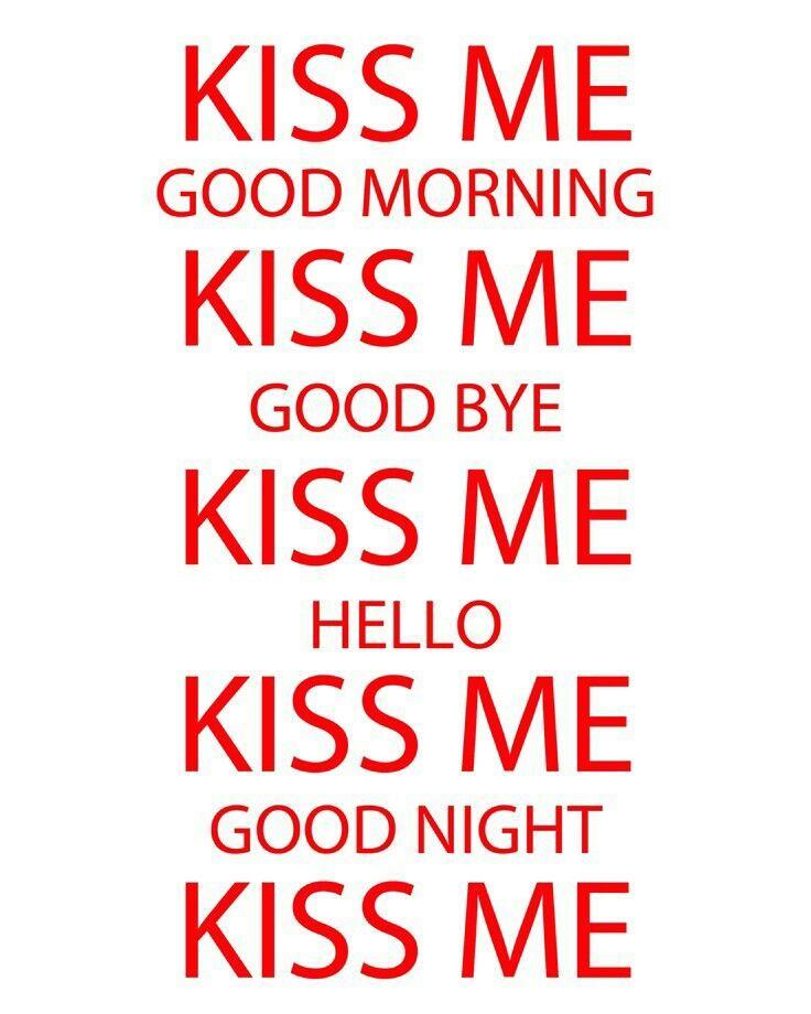Kiss Me Boyfriend Quotes