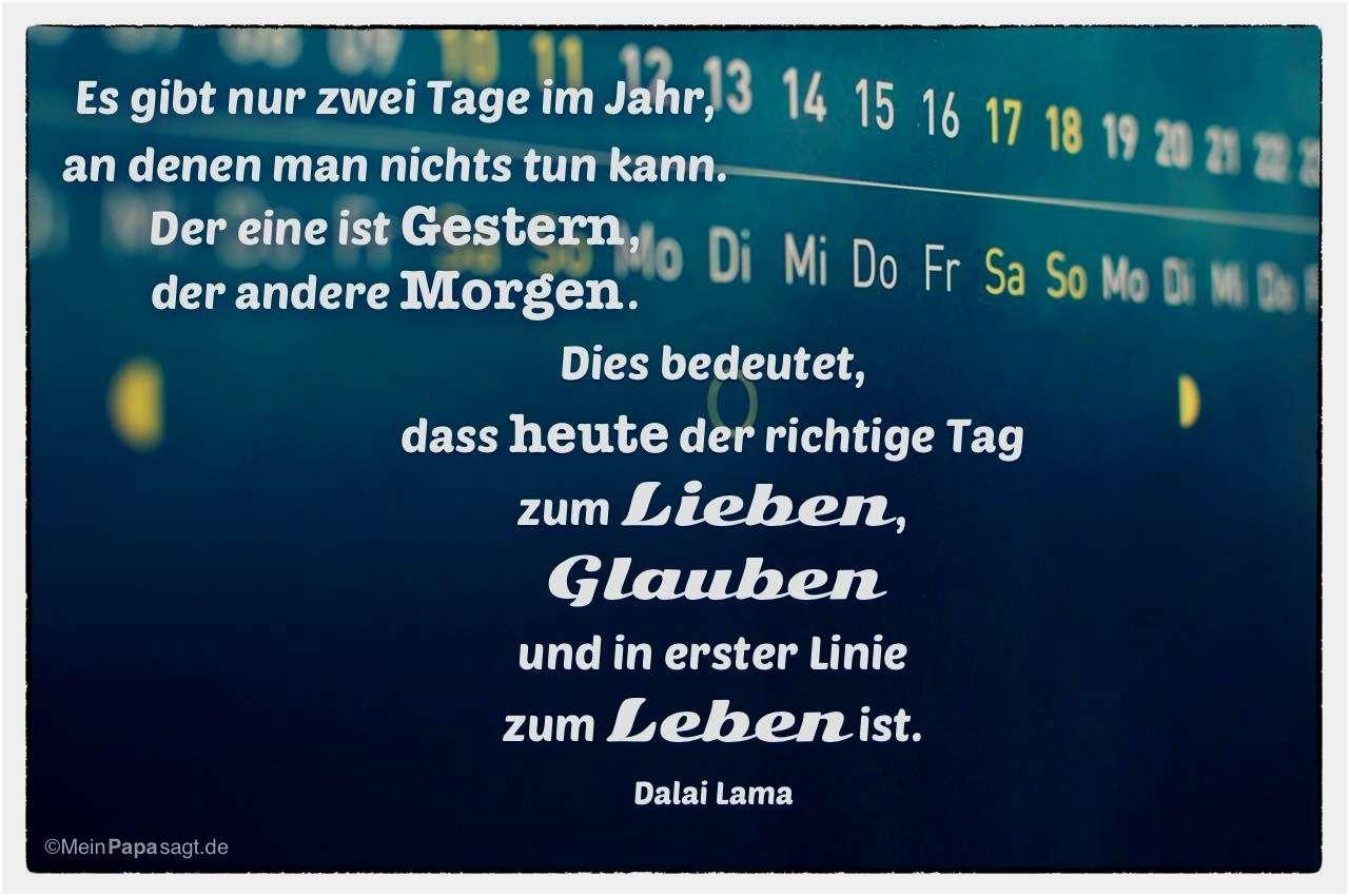 Zitate Dalai Lama Liebe Choice Image Besten Zitate Ideen Es Gibt Nur Zwei Tage Im