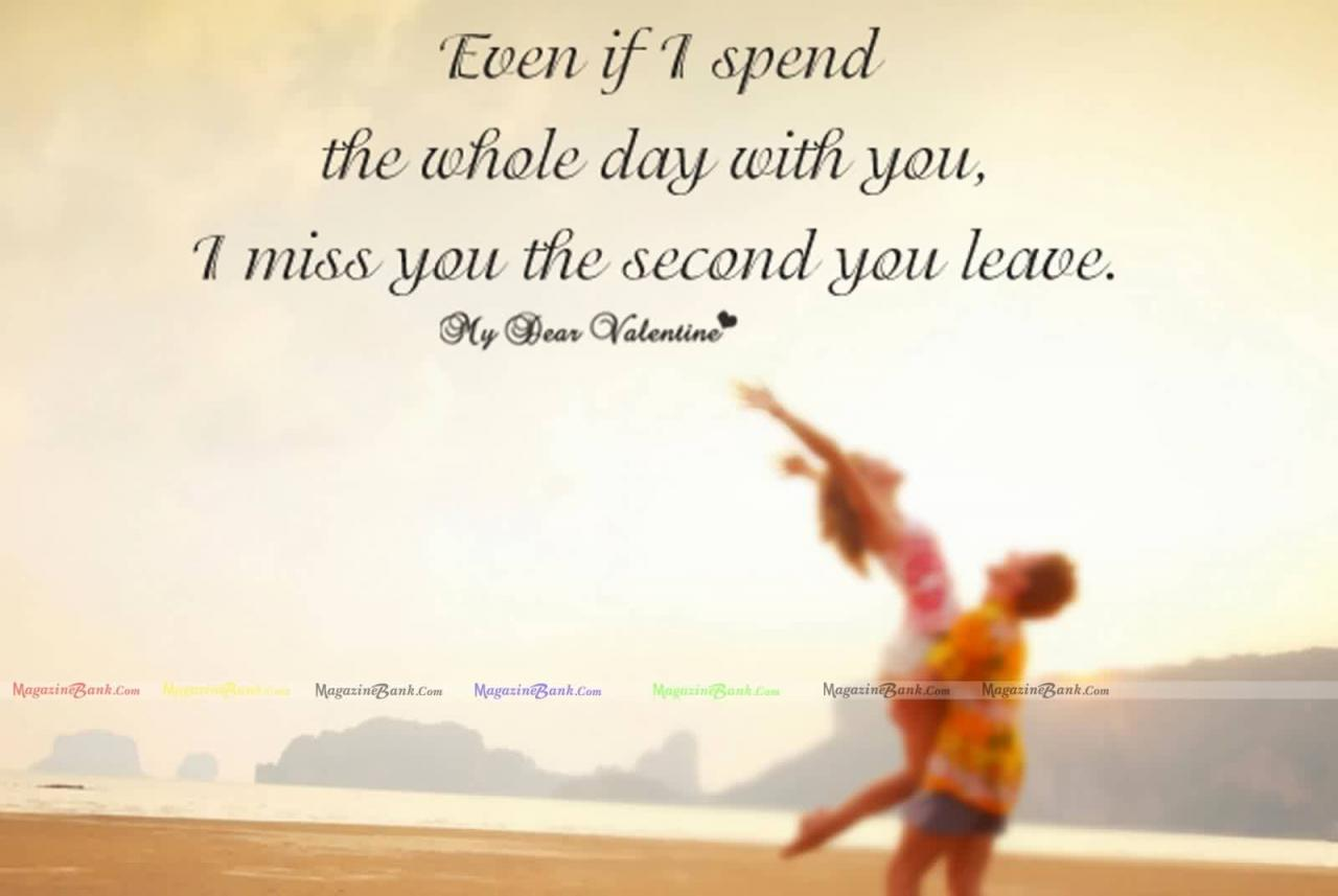 Love Quote I Miss You The Second You Leave