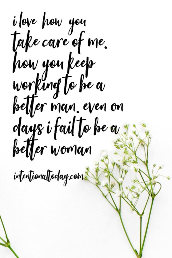 Love Quotes For My Husband Remembering Why I Love Him