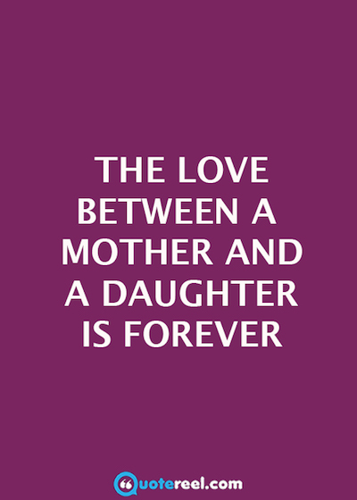 Mom And Daughter Quotes