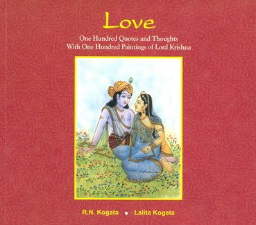 Love One Hundred Quotes And Thoughts With One Hundred Paintings Of Lord Krishna