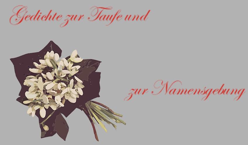 Gedichte Zur Taufe Und Zur Namensgebung