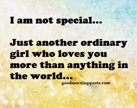 Not Special Heart Touching Quotes