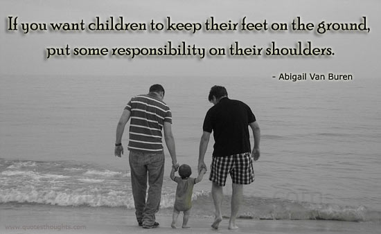 Parents Quotes Thoughts Responsibility Abigail Van Buren Children