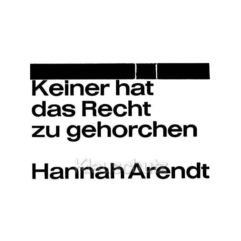 Keiner Hat Das Recht Zu Gehorchen Hannah Arendt Zitat Postkarte