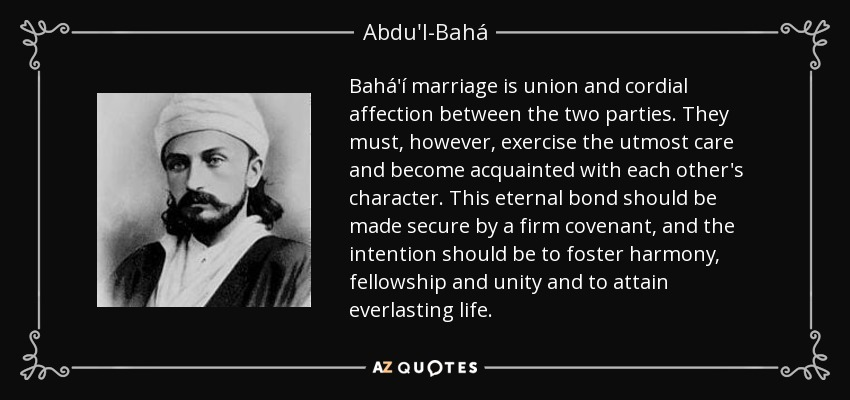 Bahai Marriage Is Union And Cordial Affection Between The Two Parties They Must