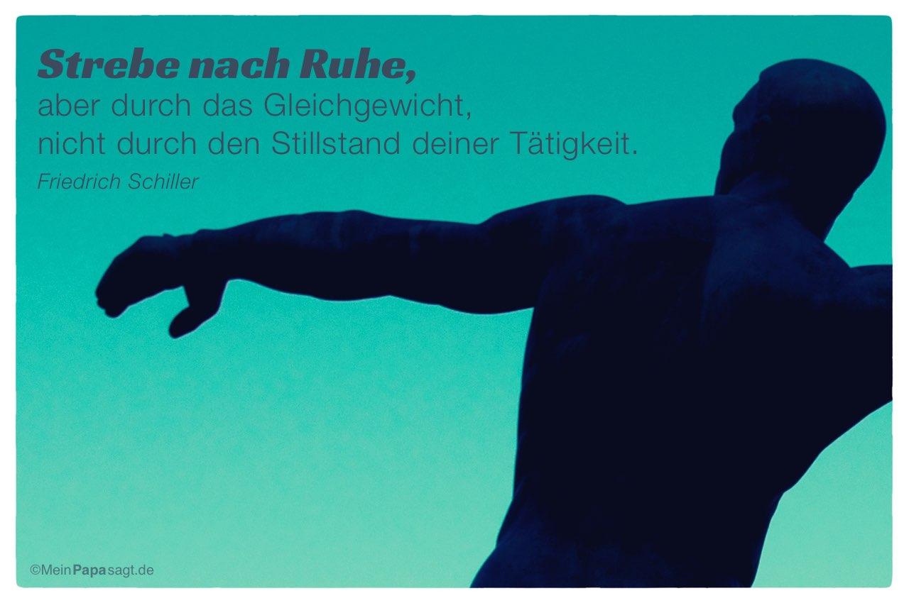 Silhouette Einer Statue Mit Dem Friedrich Schiller Zitat Strebe Nach Ruhe Aber Durch Das