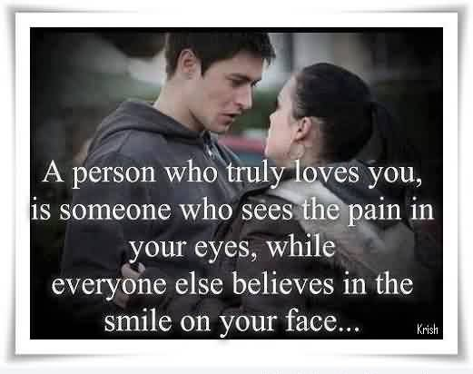 True Love Quote Image True Love Can See The Pain In Your Eyes