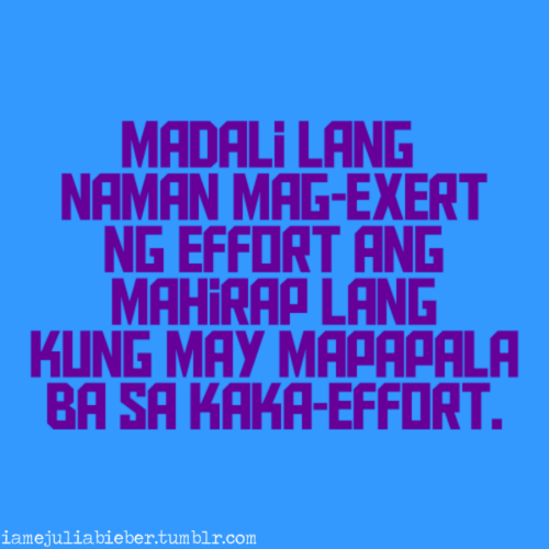 Time And Effort Quotes Tagalog Quotesgram