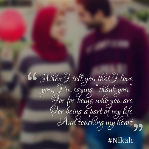Islam Love Heart Couple Nikah Wedding Marriage Husband Wife Cute Quotes