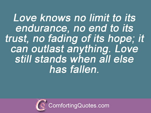 Quotes On Rebuilding Broken Trust Love Knows No Limit To Its Endurance No End To Its Trust No Fading