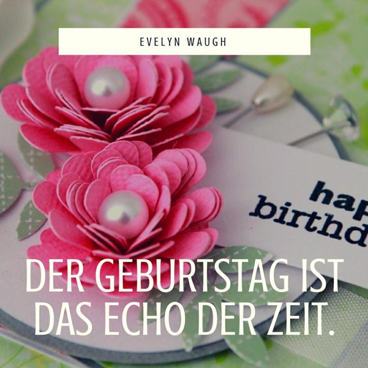 Zitate Zum Geburtstag Fur Originelle Geburtstagskarten Und Gluckwunsche