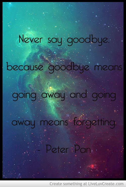 Peter Pan Quote Picture By Ariana Inspiring P Os