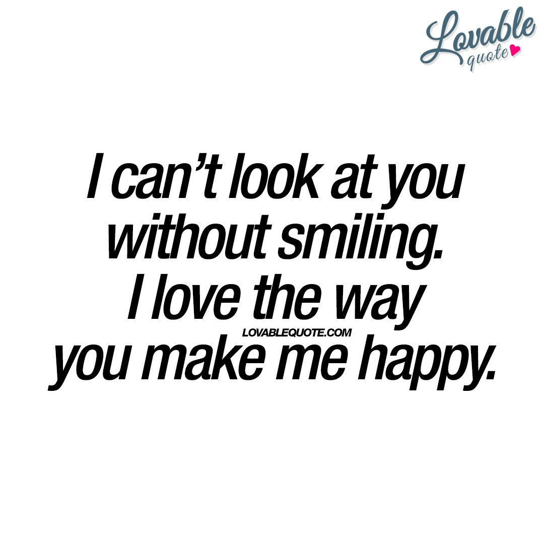 I Love The Way You Make Me Happy Together