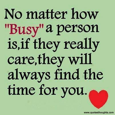 Nice Love Quotes Thoughts Busy Care Time Person