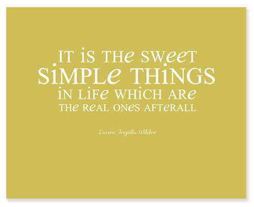 Simple Things In Life Which Are The Real Ones Afterall