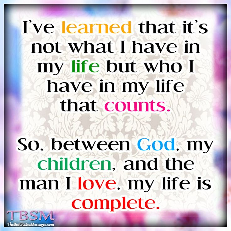 I Love My Children Quotes In My Husband I Know True Love