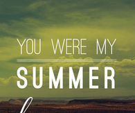 You Were My Summer Love