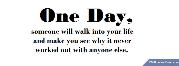 One Day Itll Happen  C B Romantic Quoteslove
