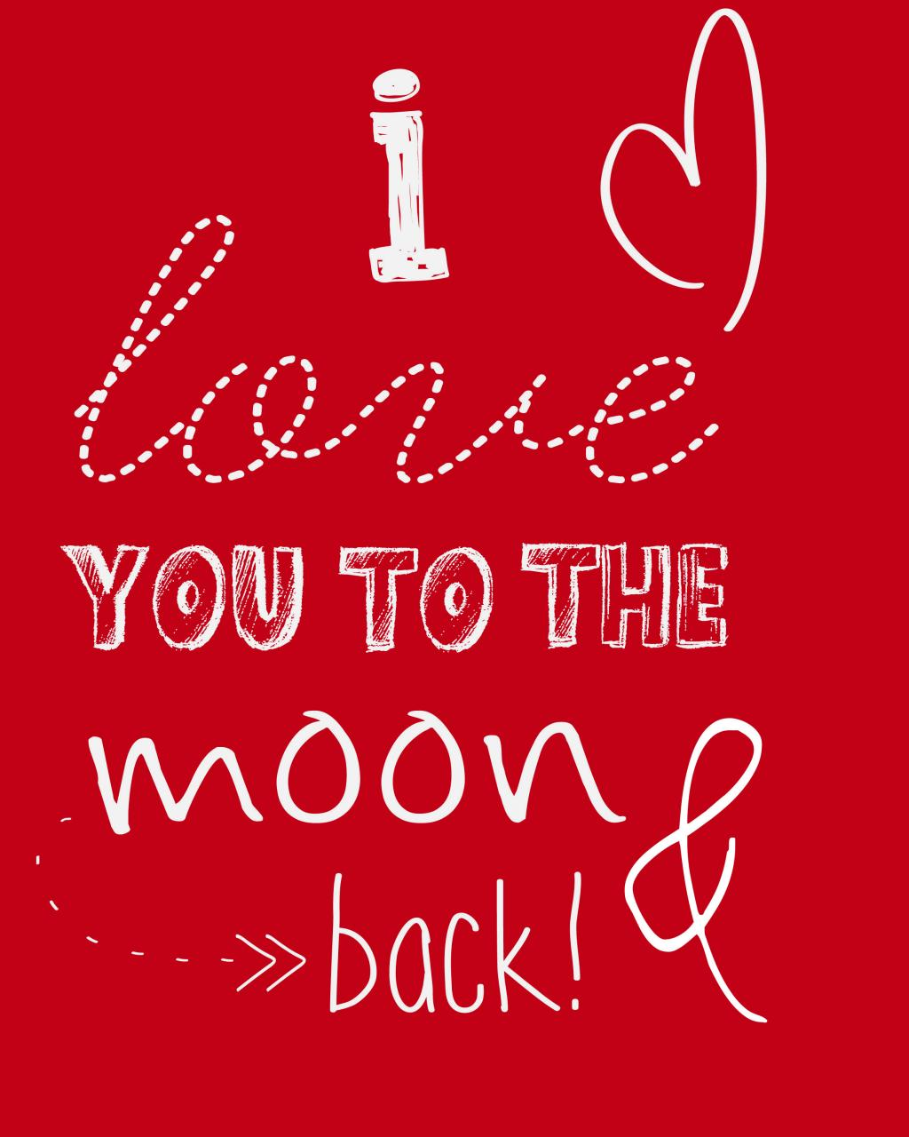 Quotes Valentines Day I Love You To The Moon And Back Jehovahmonkeysbook