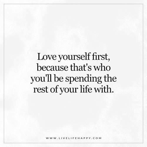 Love Yourself First Http Com Beautyquotesforyou