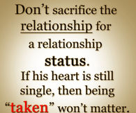 Dont Sacrifice The Relationship For A Relationship Status