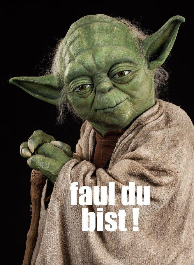 Faul Lustig Star Wars Spruche Pinterest Star Wars Lustiges Und Yoda Spruche